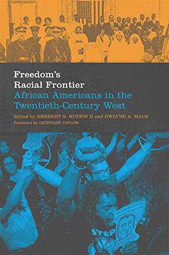 Books : Freedom's Racial Frontier: African Americans in the Twentieth-Century West (Race and Culture in the American West Series)