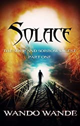 Solace (The Soup and Sorrow Digest Book 1)