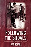 img - for Following the Shoals: Cornerstones of Modern Irish Fishing book / textbook / text book