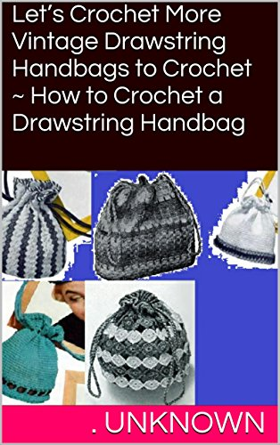 How To Crochet Drawstring Bags - 1