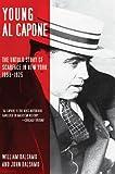 Young Al Capone, William Balsamo and John Balsamo, 161608085X