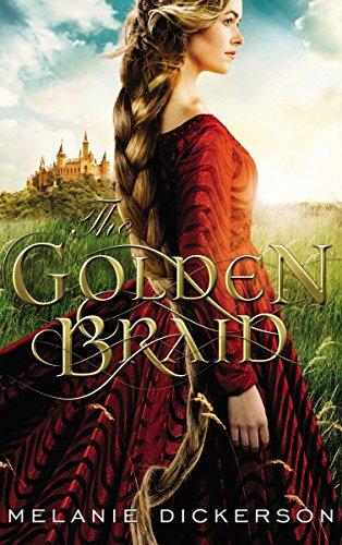 The Golden Braid by [Dickerson, Melanie]
