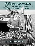 WATERWOMAN: A Novel of the Eastern Shore