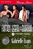 Fantasy, Legend, and the Guardian, Gabrielle Evans, 1619260832
