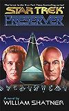 Preserver (Star Trek Book 3)