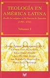 Teología en América Latina, Josep Ignasi Saranyana and Carmen José Alejos-Grau, 8495107422