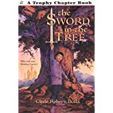 The Sword in the Tree (Trophy Chapter Books (Paperback))