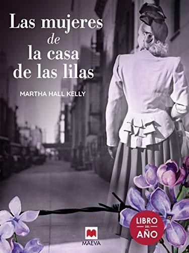 Las mujeres de la casa de las lilas (Éxitos literarios) (Spanish Edition)
