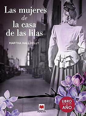 Las mujeres de la casa de las lilas (Grandes Novelas) (Spanish Edition)