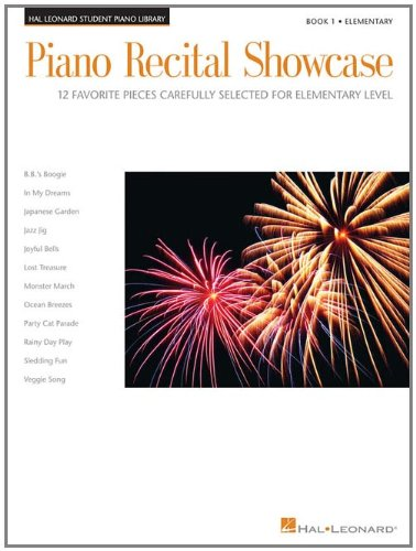 Piano Recital Showcase - Book 1: 12 Favorite Pieces Carefully Selected for Elementary Level