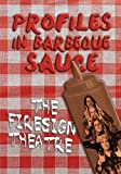 Profiles in Barbeque Sauce the Psychedelic Firesign Theatre on Stage - 1967-1972, The Firesign Theatre, 159393551X
