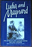 img - for Lydia and Maynard: The Letters of John Maynard Keynes and Lydia Lopokova book / textbook / text book