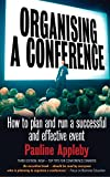 img - for Organising a Conference book / textbook / text book