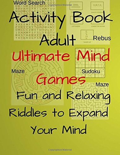 Activity Book Adult Ultimate Mind Games Fun and Relaxing Rid