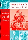 img - for Modern World History: Teacher's Resource Book (History in Focus) book / textbook / text book