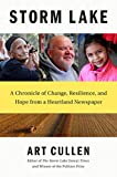 img - for Storm Lake: A Chronicle of Change, Resilience, and Hope from a Heartland Newspaper book / textbook / text book