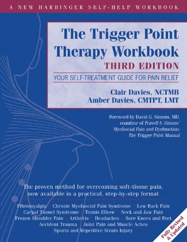The Trigger Point Therapy Workbook: Your Self-Treatment Guide for Pain Relief (A New Harbinger Self-Help Workbook) (Acupressure Massage Therapy)