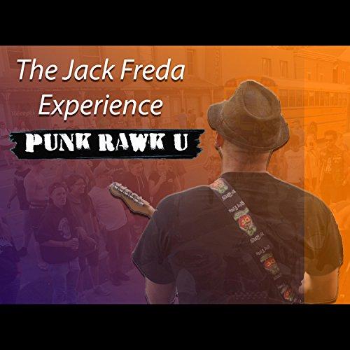 The Jack Freda Experience Punk Rawk U