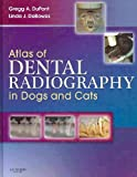 Atlas of Dental Radiography in Dogs and Cats - Text and VETERINARY CONSULT Package, DuPont, Gregg A. and DeBowes, Linda J., 1437700039