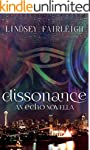 Dissonance: An Echo Trilogy Novella (...