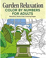 Garden Relaxation Color by Numbers for Adults: Beautiful, Stress-Free Coloring Pages