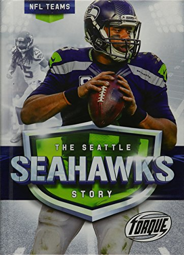 The Seattle Seahawks Story (NFL Teams)