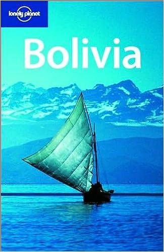 Descargar epub Bolivia 6 (Lonely Planet Country Guides) 1741045576 PDF ePub MOBI