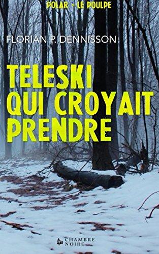 Teleski qui croyait prendre: Le Poulpe (French Edition)