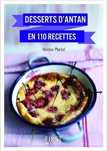 Desserts d'antant en 110 recettes - Héloïse MARTEL sur Bookys
