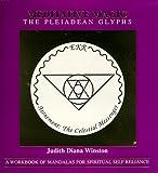 Meditative Magic, The Pleiadean Glyphs