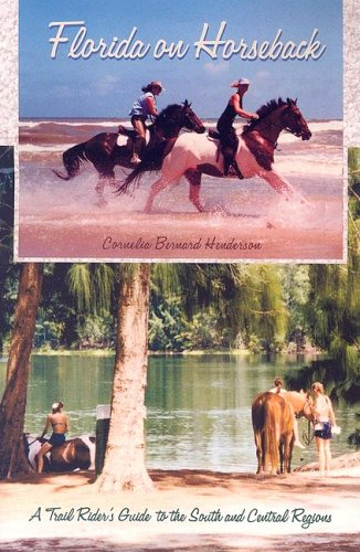Read Online Florida on Horseback: A Trail Rider's Guide to the South and Central Regions ebook