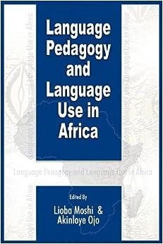 Book Language Pedagogy and Language Use in Africa (PB) (2009-10-30)