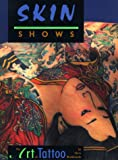 img - for Skin Shows: The Art of Tattoo book / textbook / text book