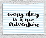 Ambesonne Inspirational Quotes Tapestry, Every Day is a New Adventure Calligraphy Text Watercolor Stripes Print, Wall Hanging for Bedroom Living Room Dorm, 60 W X 40 L inches, Light Blue