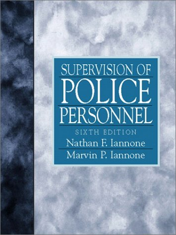 Supervision of Police Personnel (6th Edition)