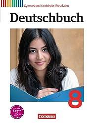 Deutschbuch Gymnasium - Nordrhein-Westfalen: 8. Schuljahr - Schülerbuch