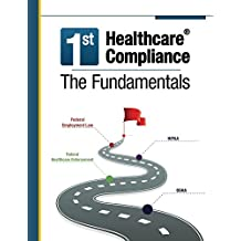 First Healthcare Compliance The Fundamentals