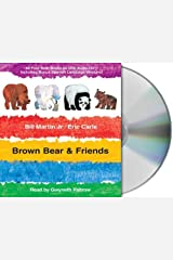 Brown Bear & Friends CD by Bill Martin (2008-04-01) Audio CD