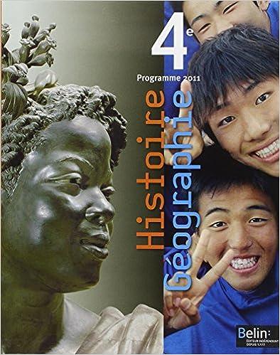 Livre gratuits Histoire Géographie 4e : Programme 2011 pdf, epub