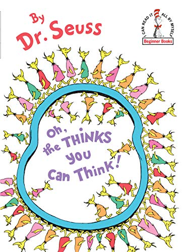Oh, the Thinks You Can Think! (Beginner Books(R)) -