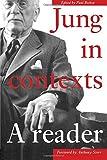 Jung in Contexts: A Reader