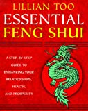 Lillian Too's Essential Feng Shui, Lillian Too, 0345429044