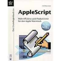 Das Grundlagenbuch zu AppleScript, m. CD-ROM
