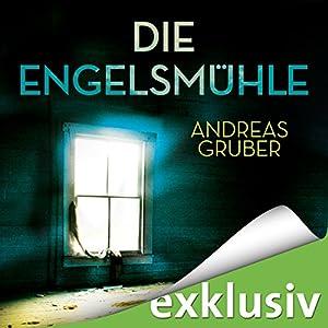 Die Engelsmühle (Peter Hogart 2) Audiobook