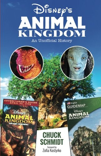Price comparison product image Disney's Animal Kingdom: An Unofficial History