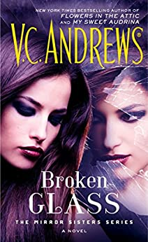 Broken Glass (The Mirror Sisters Series Book 2) by [Andrews, V.C.]