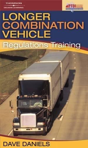 Longer Combination Vehicle (LCV) Regulations Training