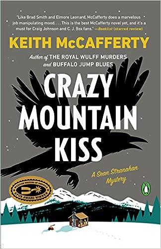 Amazon com: Crazy Mountain Kiss: A Novel (A Sean Stranahan Mystery