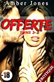 offerte 18 tome 2 roman adulte hard premi?re fois soumission french edition