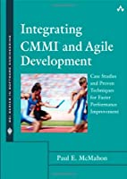 Integrating CMMI and Agile Development Front Cover